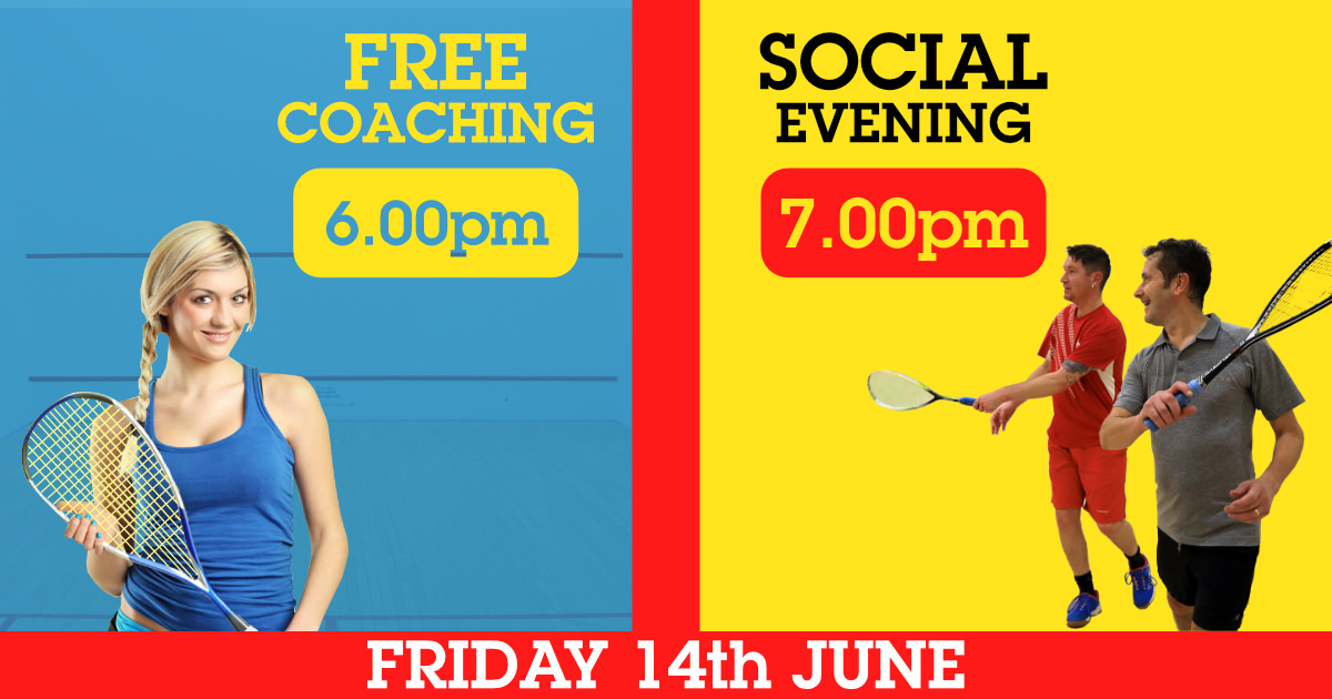 Squash Social Night 14th June from 6pm onwards